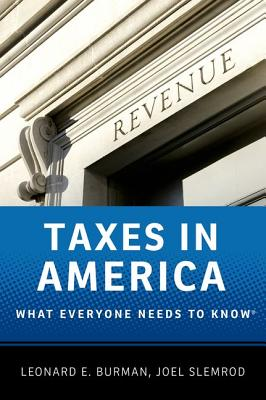 Taxes in America By Burman, Leonard E./ Slemrod, Joel