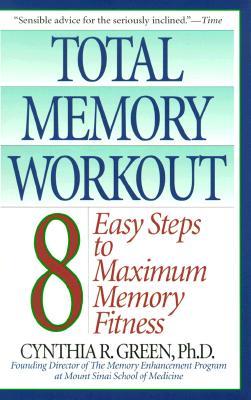 Total Memory Workout By Green, Cynthia R., Ph.D.